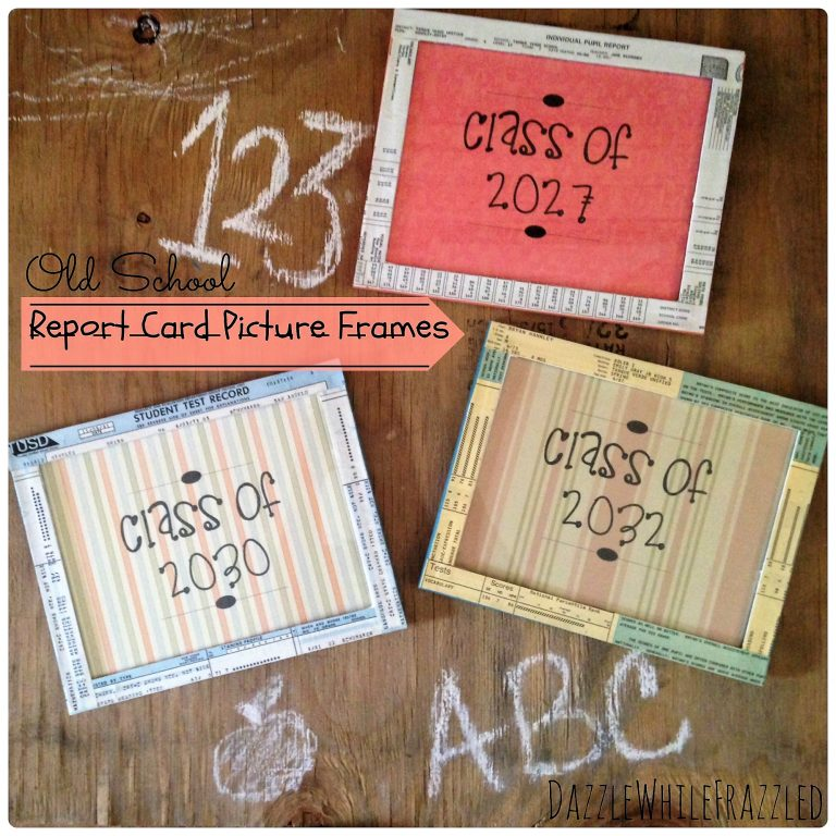 Turn school report cards into photo frames | DazzleWhileFrazzled.com