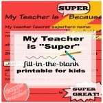 "Fill In The Blank ""My Teacher Is Super"" Printable"